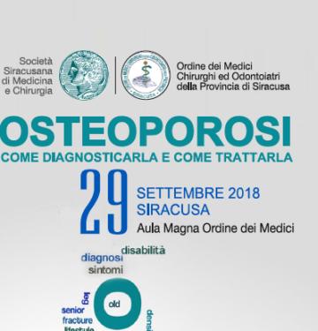 OSTEOPOROSI COME DIAGNOSTICARLA E COME TRATTARLA