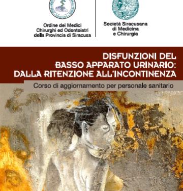 DISFUNZIONI DEL BASSO APPARATO URINARIO: DALLA RITENZIONE ALL'INCONTINENZA