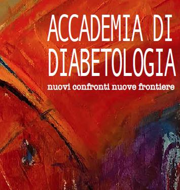 ACCADEMIA DI DIABETOLOGIA: NUOVI CONFRONTI NUOVE FRONTIERE