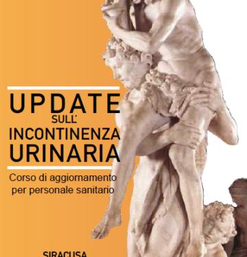 UPDATE SULL'INCONTINENZA URINARIA: CORSO DI AGGIORNAMENTO PER PERSONALE SANITARIO