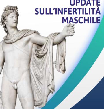 UPDATE SULL'INFERTILITA' MASCHILE